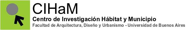 Centro de Investigación Hábitat y Municipio – FADU – UBA